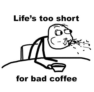 Bad Coffee